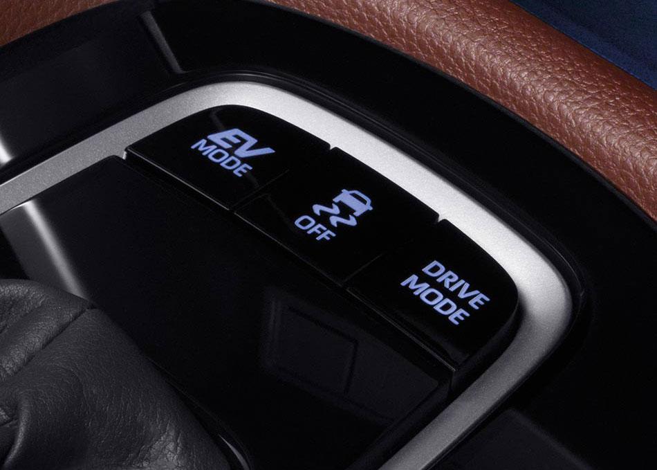 EV MODE ใช้กำลังจากมอเตอร์ไฟฟ้าเพื่อการเดินทางที่เงียบสนิท SPORT MODE เพิ่มสมรรถนะในการขับขี่ และตอบสนองอัตราเร่งได้ดียิ่งขึ้น ECO MODE ช่วยลดการใช้พลังงานที่สิ้นเปลือง เพื่อการใช้พลังงานอย่างมีประสิทธิภาพ